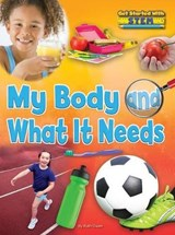 My Body and What It Needs | Ruth Owen |
