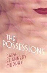 The Possessions | Sara Flannery Murphy |