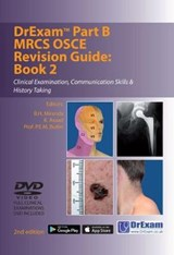 Drexam Part B MRCS Osce Revision Guide: Book 2 | B.H. Miranda |