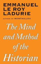 Mind and Method of the Historian | Emmanuel Le Roy Ladurie |