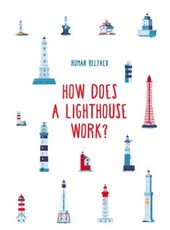 How Does a Lighthouse Work? | R Belyaev |