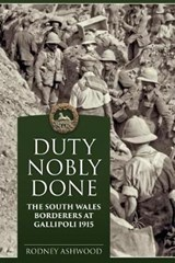 Duty Nobly Done | Rodney Ashwood |