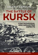 The Battle of Kursk | Valeriy Zamulin |