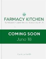 Farmacy Kitchen Cookbook | Camilla Fayed |