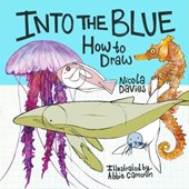 How to Draw: Into the Blue | Nicola Davies |