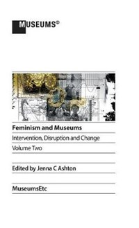 Feminism and Museums | auteur onbekend |