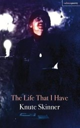 The Life That I Have | Knute Skinner |