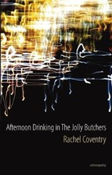 Afternoon Drinking at the Jolly Butchers | Rachel Coventry |