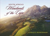 South Africa's Winelands of the Cape | Gerald Hoberman |