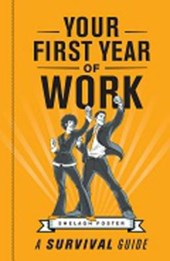 Your First Year of Work | Shelagh Foster |