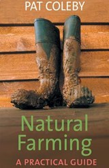 Natural Farming | Pat Coleby |