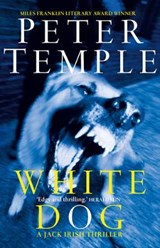 White Dog | Peter Temple |