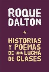 Historias y Poemas de una lucha de clases / Stories and Poems of a Class Struggle