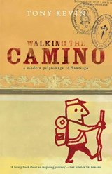 Walking the Camino | Tony Kevin |