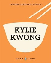 Lantern Cookery Classics: Kylie Kwong