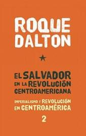 El Salvador En La Revolucion Centroamericana