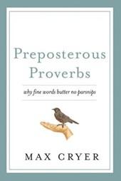 Preposterous Proverbs