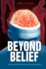 Beyond Belief | James F Coyle |
