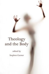 Theology and The Body
