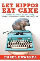 Let Hippos Eat Cake