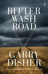 Bitter Wash Road | Garry Disher |