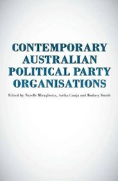 Contemporary Australian Political Party Organisations