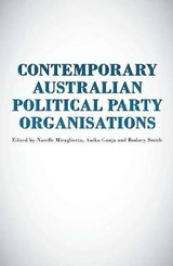 Contemporary Australian Political Party Organisations |  |