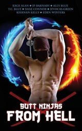 Butt Ninjas from Hell | Kage Alan |