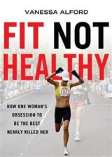 Fit Not Healthy | Vanessa Alford |