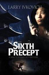The Sixth Precept