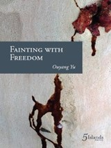 Fainting with Freedom | Ouyang Yu |