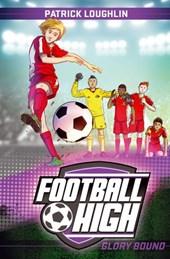 Football High 4: Glory Bound