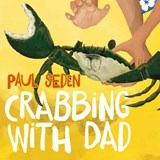 Crabbing with Dad | Paul Seden |