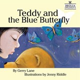 Teddy and the Blue Butterfly | Gerry Lane |