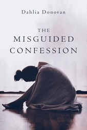 The Misguided Confession