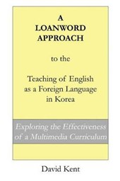 A Loanword Approach to the Teaching of English as a Foreign Language in Korea