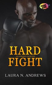 Hard Fight: Gay Romance Collection