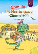 Camilla the Not-So-Quick Chameleon | Billie Huban |