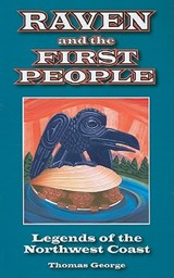 Raven and the First People | Thomas George |