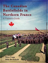 The Canadian Battlefields in Northern France