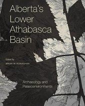 Alberta's Lower Athabasca Basin | Brian M. Ronaghan |