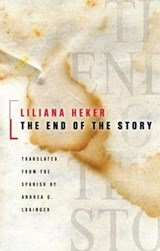 The End of the Story | Liliana Heker |