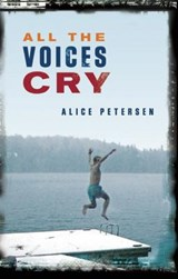 All the Voices Cry | Alice Petersen |