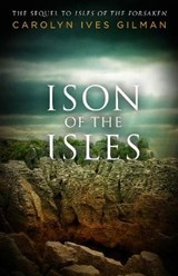 Ison of the Isles | Carolyn Ives Gilman |