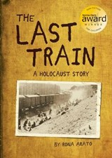 The Last Train | Rona Arato |