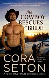 The Cowboy Rescues a Bride (Cowboys of Chance Creek, #7)