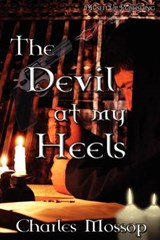 The Devil at my Heels | Charles Mossop |