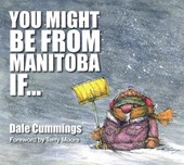 You Might Be from Manitoba If ...