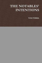 The Notables' Intentions | Volterra |