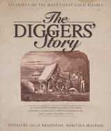 The Diggers' Story | Julia Bradshaw |